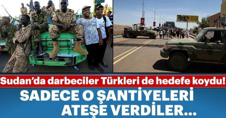 Sudan'da darbecilerin hedefi Türkler! O şantiyelere dokunmamalarının sebebi...