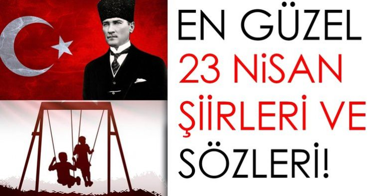 23 Nisan resimleri ve sözleri! En güzel 23 Nisan kısa ve uzun mesajları burada - Atatürk ve Türk bayrağı resimleri