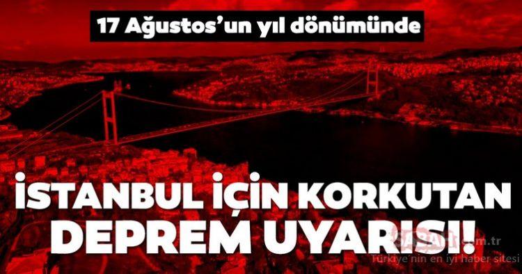 İstanbul için korkutan deprem açıklaması! 17 Ağustos depreminin ardından...