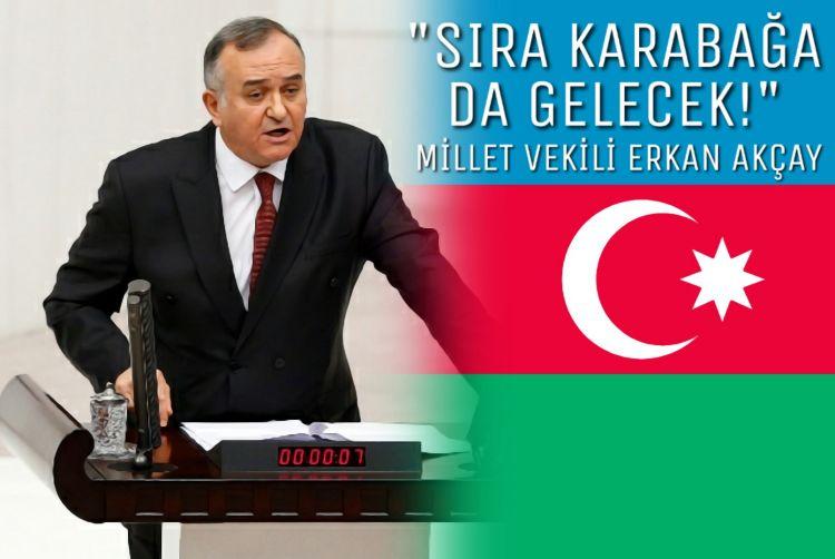 """""""Sıra Karabağ'a da gelecek"""" - Türk milletvekilinden gurur dolu mesaj"""