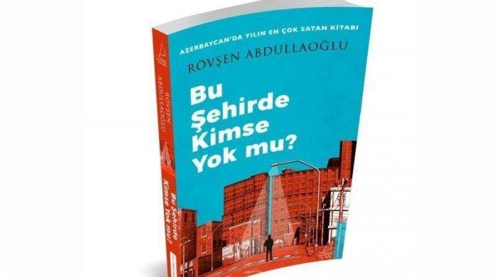 tr/news/culture/431763-azerbaycanli-yazarin-coksatan-kitabi-turkiyede-yayimlandi