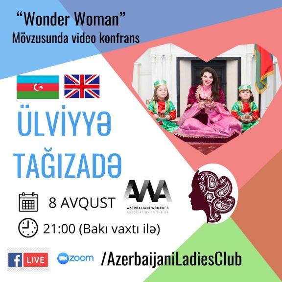 """""""Azerbaijani Ladies Club""""un """"Wonder Woman"""" mövzusunda növbəti video konfransı - FOTOLAR"""