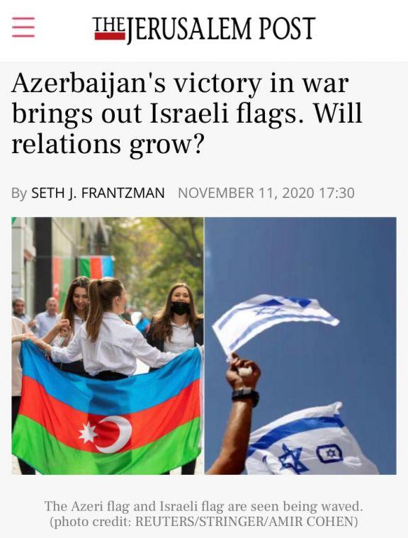 """The Jerusalem Post: - """"Внешнеполитическая стратегия доказала, что Азербайджан, критически и стратегически важен для Израиля, чем Армения"""""""